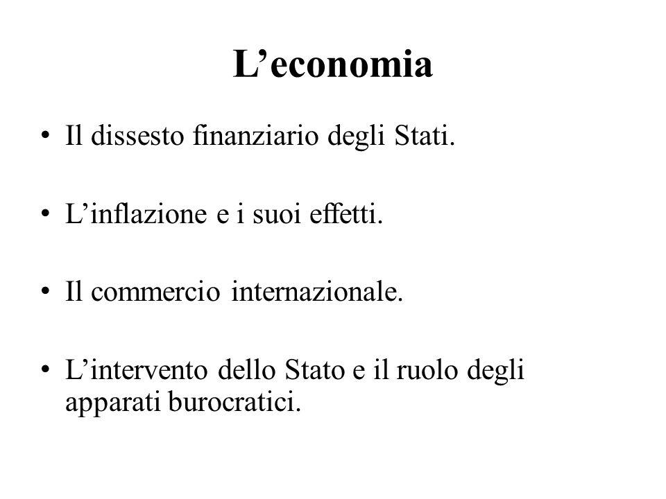L'economia Il dissesto finanziario degli Stati.