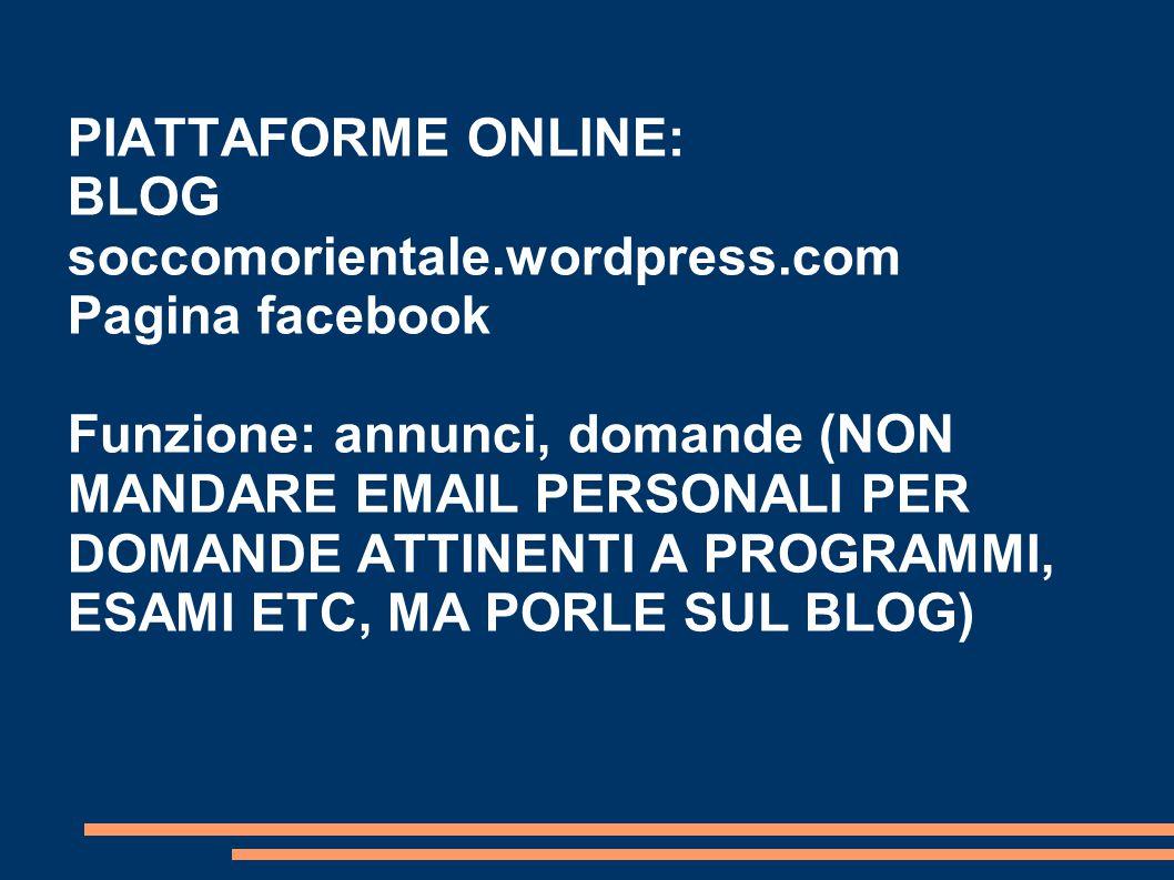 PIATTAFORME ONLINE: BLOG soccomorientale.wordpress.com. Pagina facebook.