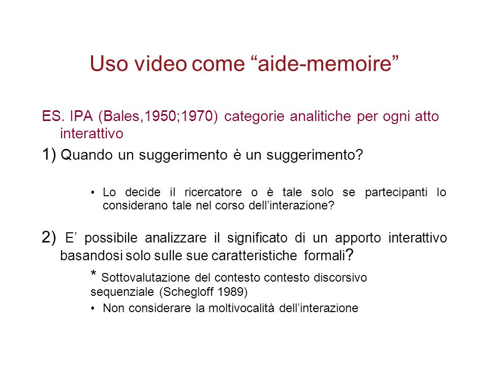 Uso video come aide-memoire