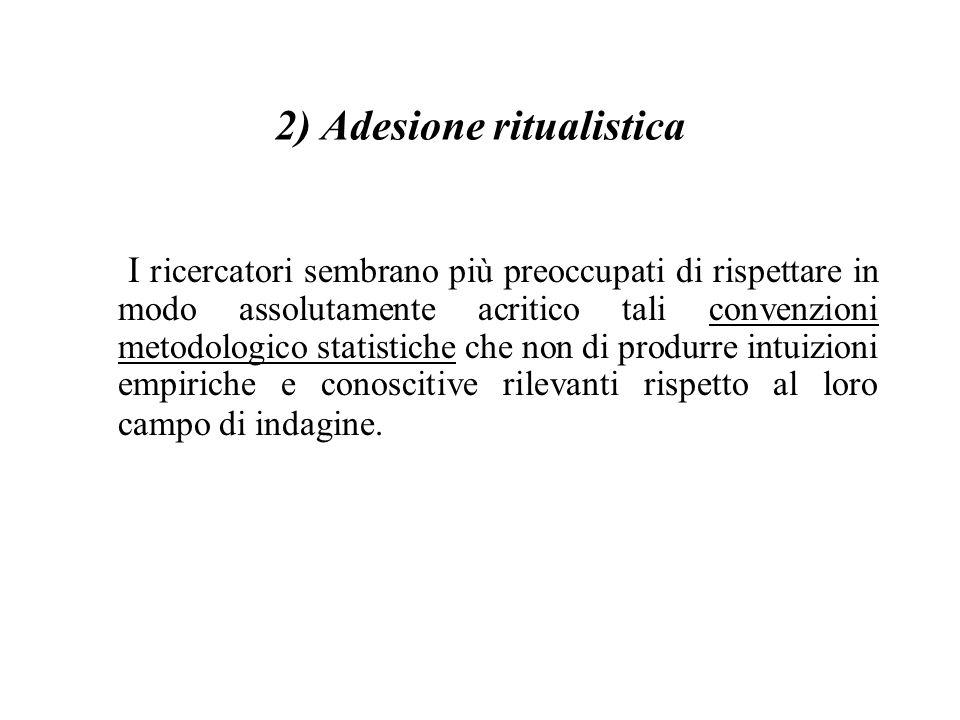 2) Adesione ritualistica