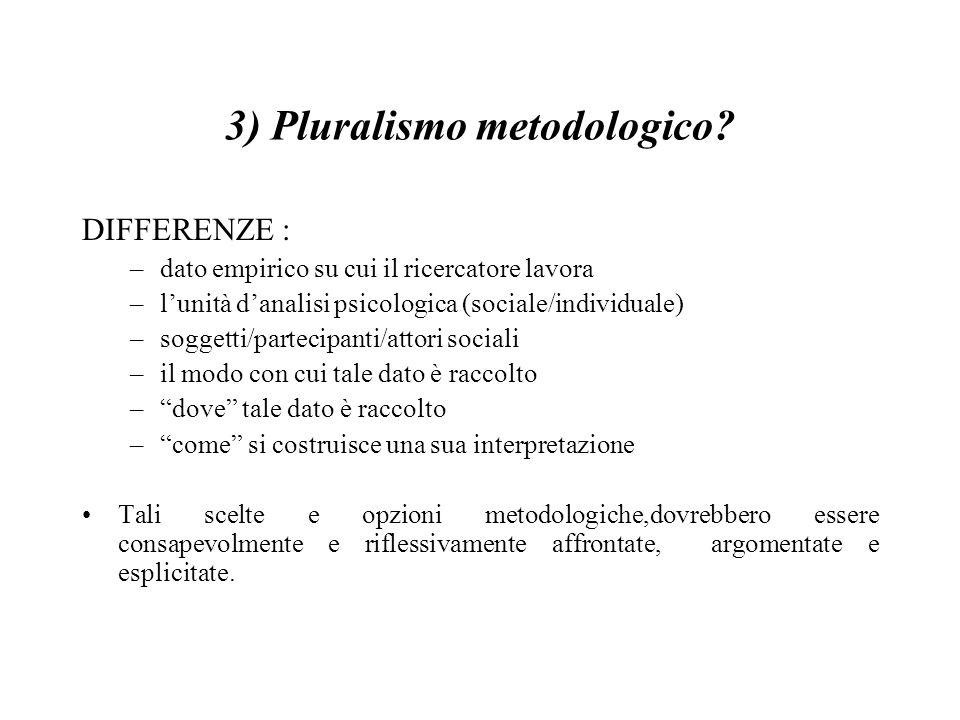3) Pluralismo metodologico