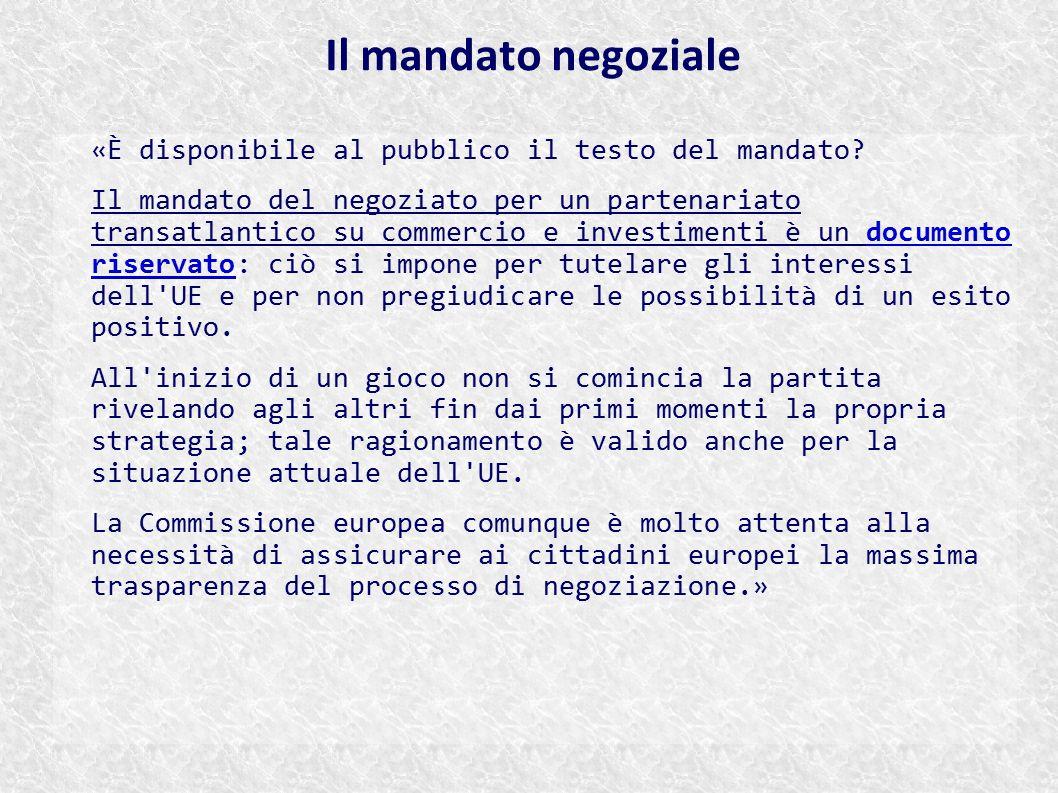 Il mandato negoziale «È disponibile al pubblico il testo del mandato