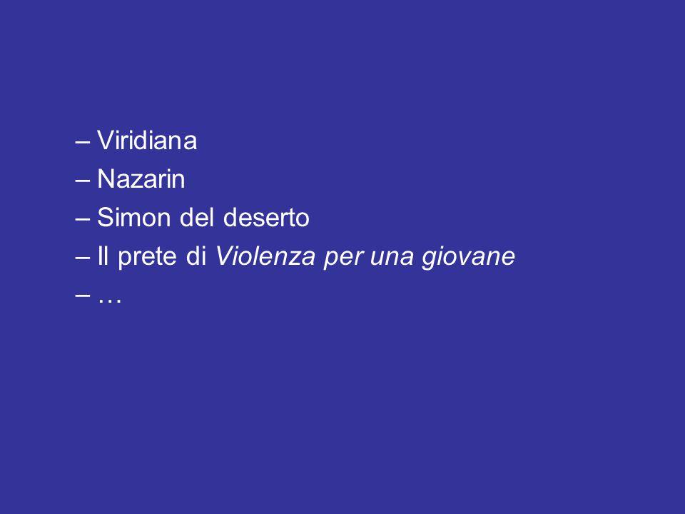 Viridiana Nazarin Simon del deserto Il prete di Violenza per una giovane …