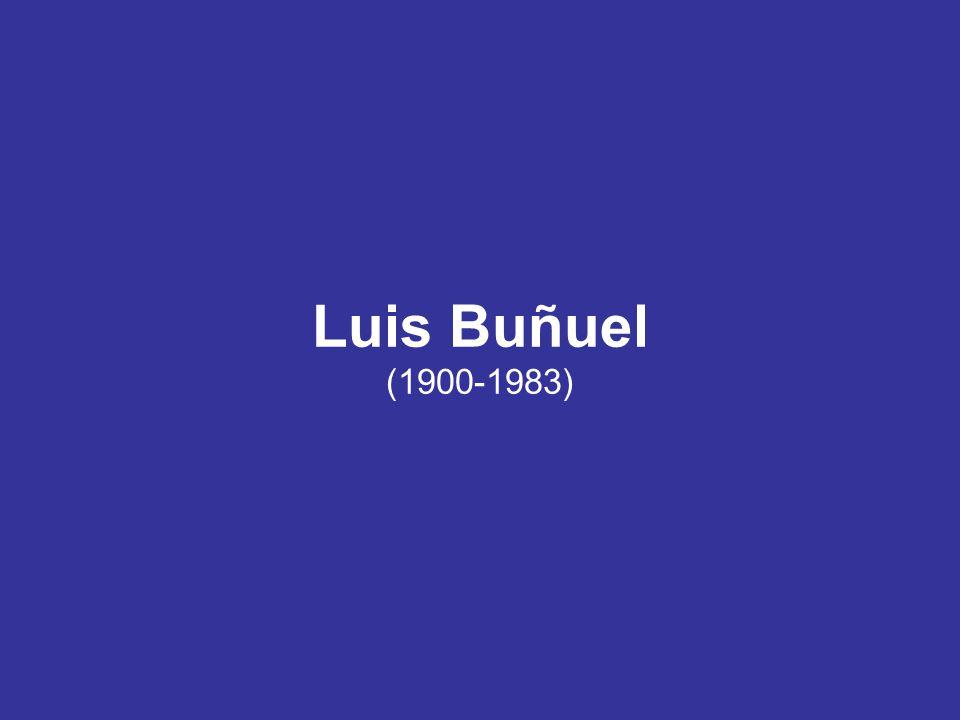 Luis Buñuel (1900-1983)