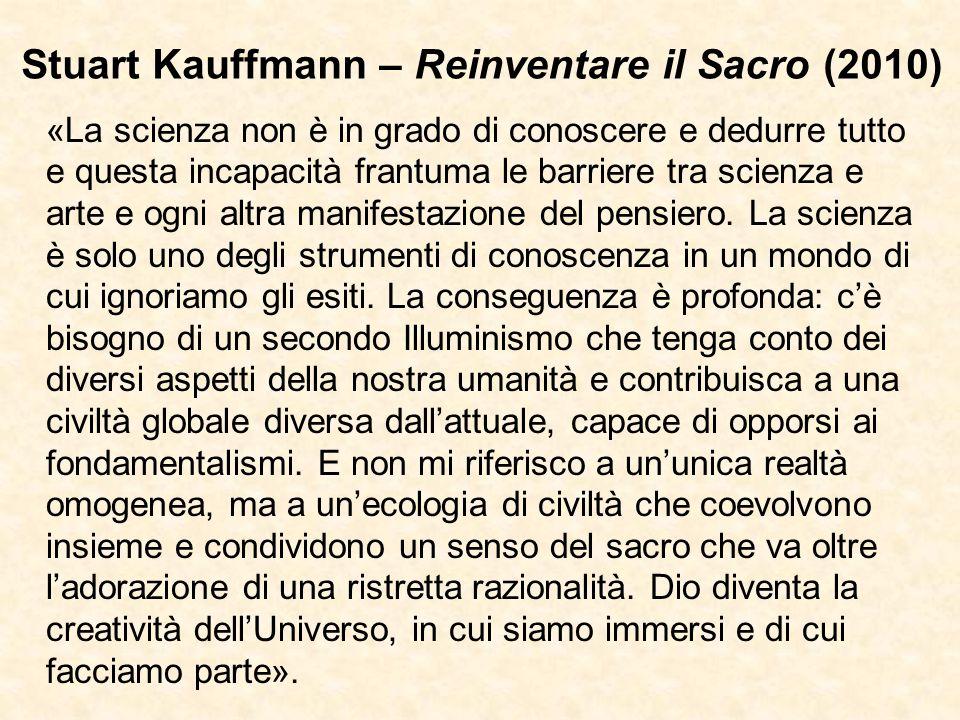 Stuart Kauffmann – Reinventare il Sacro (2010)