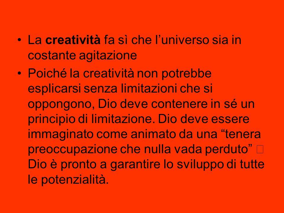 La creatività fa sì che l'universo sia in costante agitazione