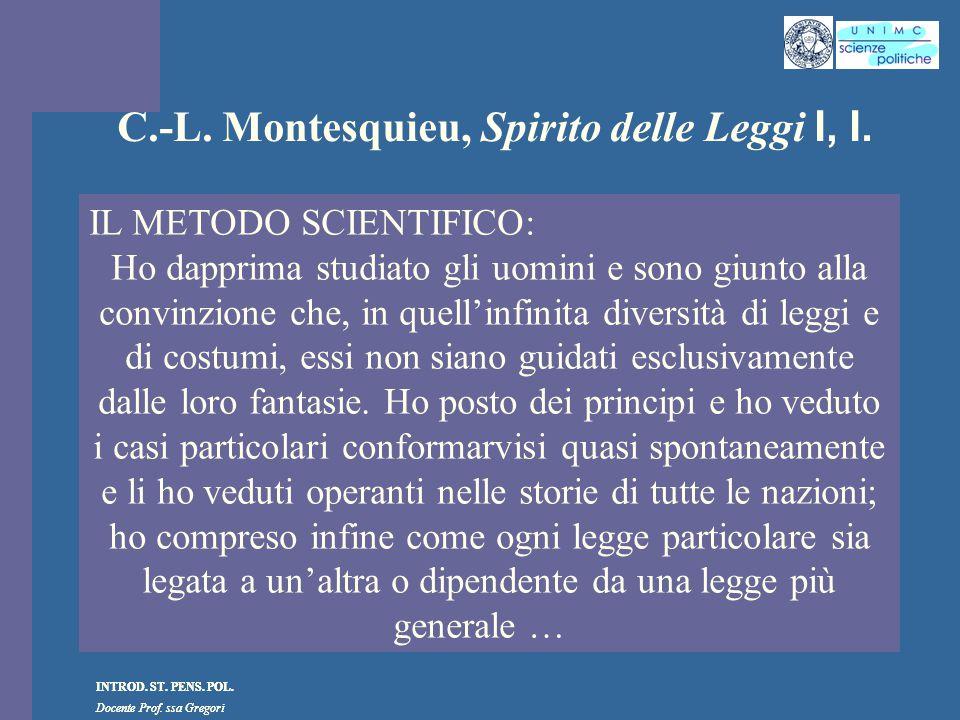 C.-L. Montesquieu, Spirito delle Leggi I, I.