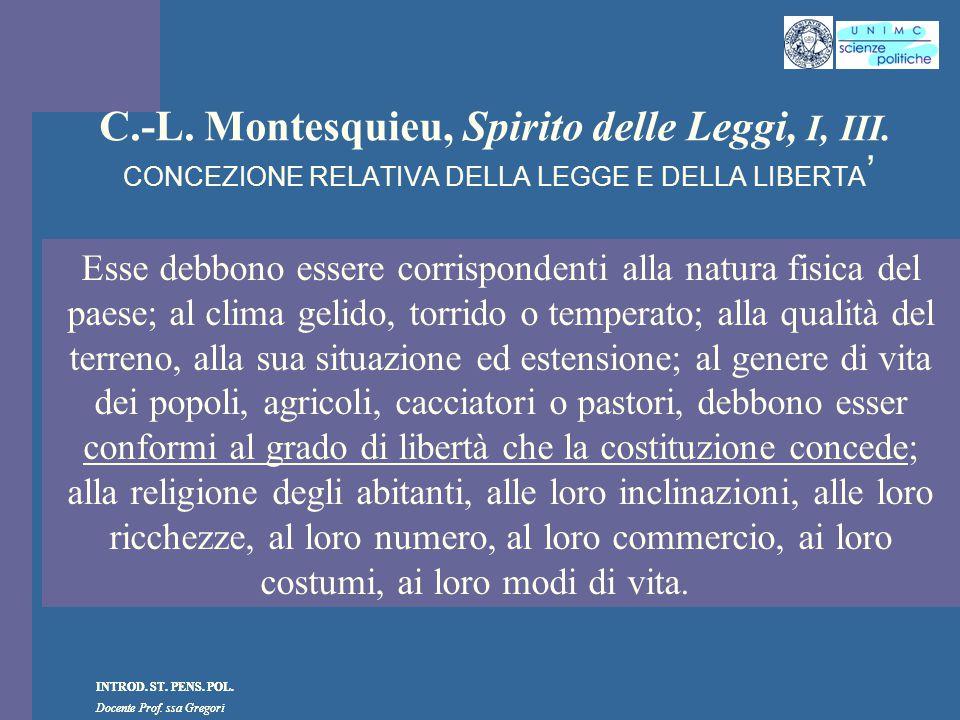 C. -L. Montesquieu, Spirito delle Leggi, I, III