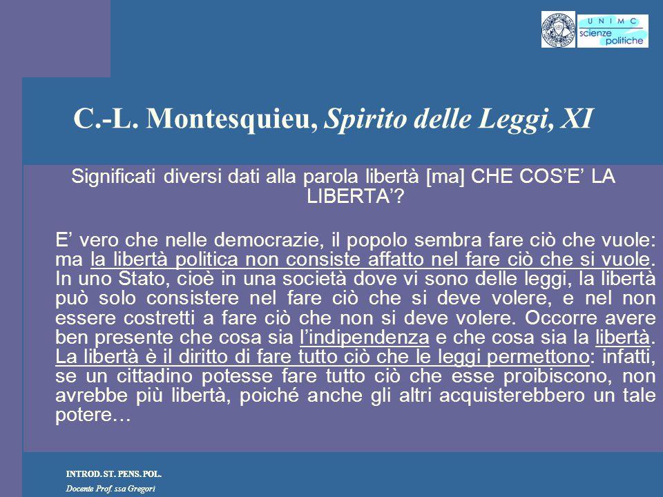 C.-L. Montesquieu, Spirito delle Leggi, XI