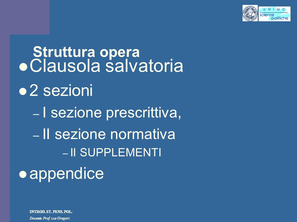 Clausola salvatoria 2 sezioni appendice Struttura opera