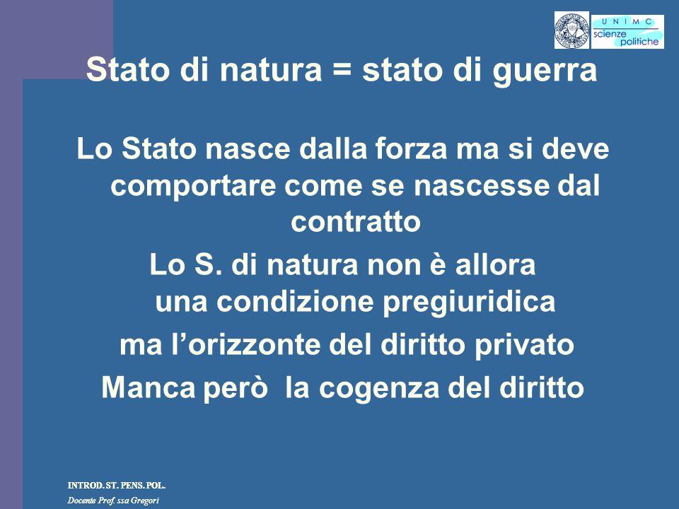 Stato di natura = stato di guerra