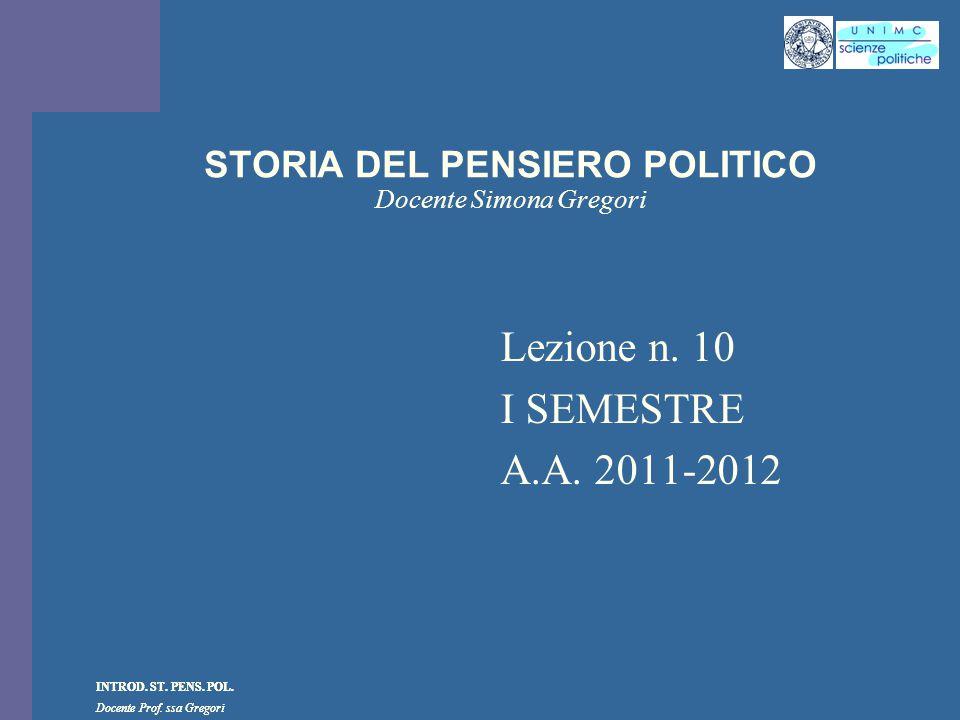 STORIA DEL PENSIERO POLITICO Docente Simona Gregori