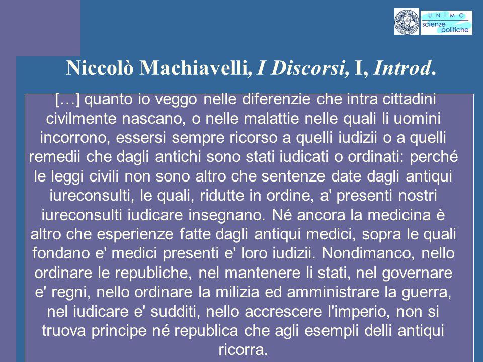Niccolò Machiavelli, I Discorsi, I, Introd.