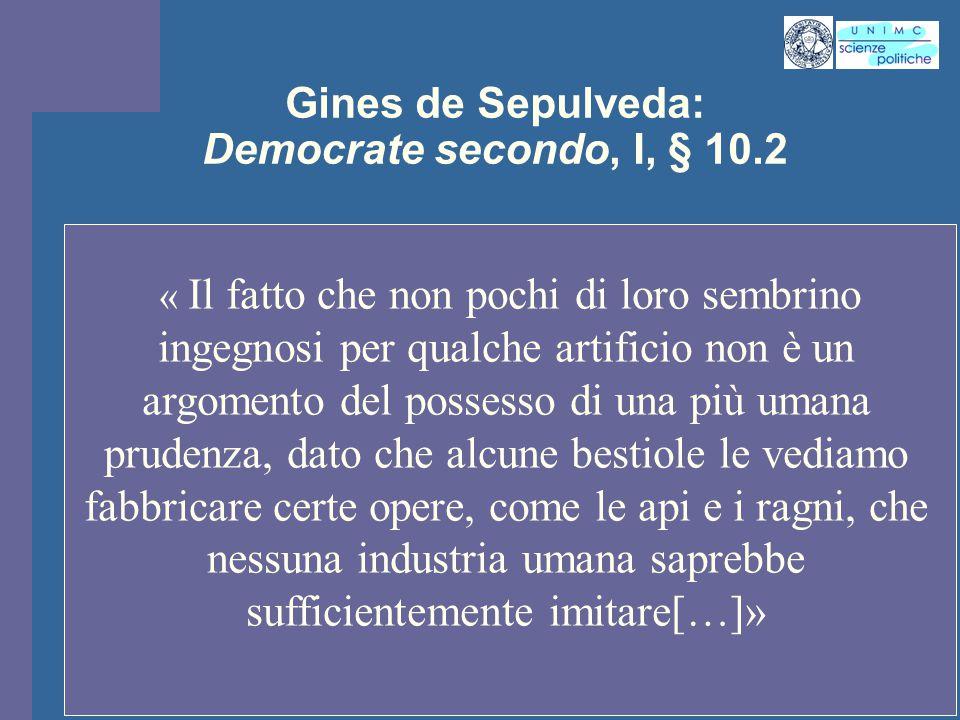 Gines de Sepulveda: Democrate secondo, I, § 10.2