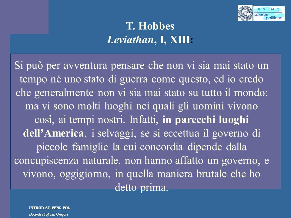 T. Hobbes Leviathan, I, XIII: