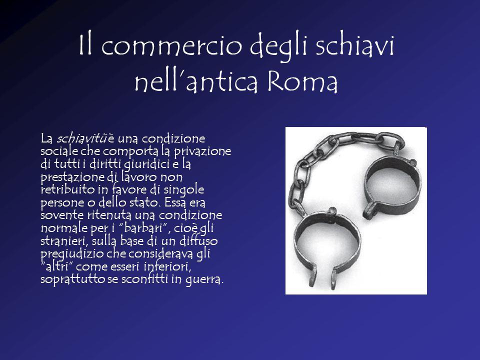 Il commercio degli schiavi nell'antica Roma
