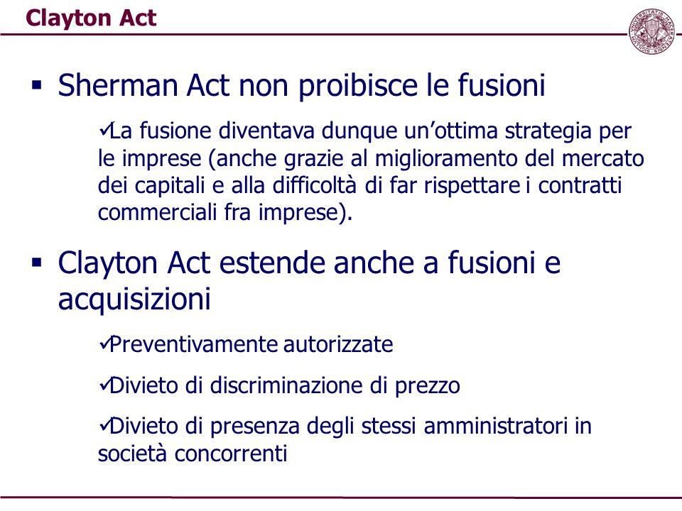 Sherman Act non proibisce le fusioni