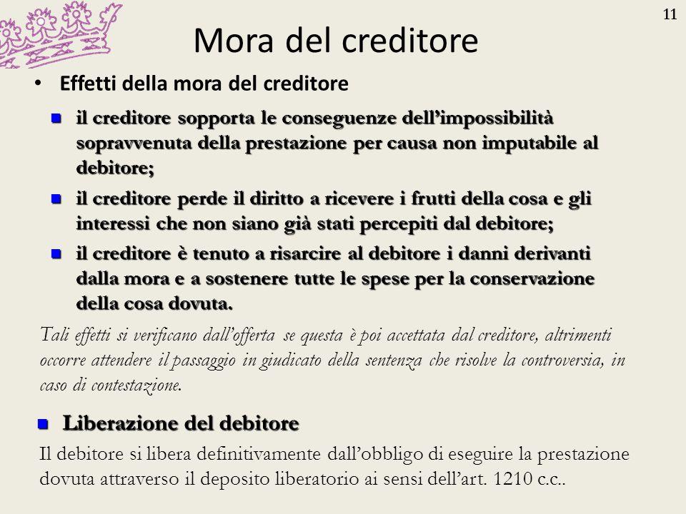 Mora del creditore Effetti della mora del creditore
