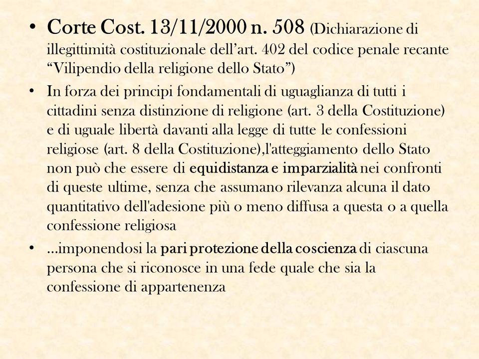 Corte Cost. 13/11/2000 n. 508 (Dichiarazione di illegittimità costituzionale dell'art. 402 del codice penale recante Vilipendio della religione dello Stato )