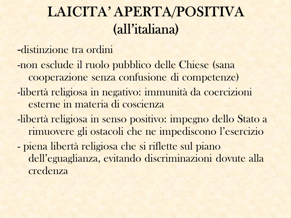 LAICITA' APERTA/POSITIVA (all'italiana)