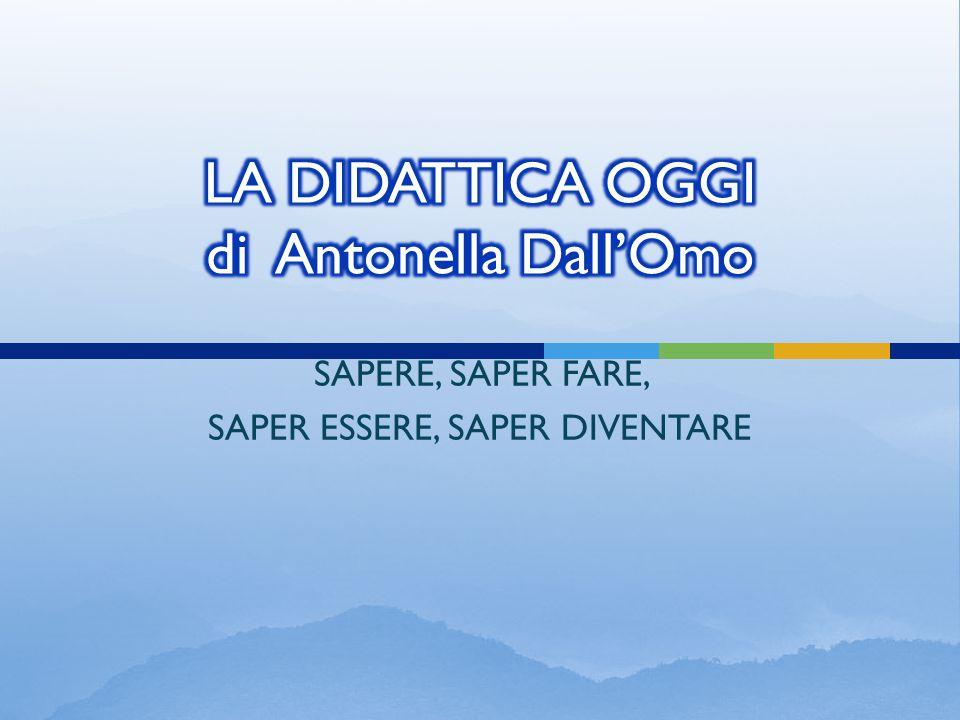 LA DIDATTICA OGGI di Antonella Dall'Omo