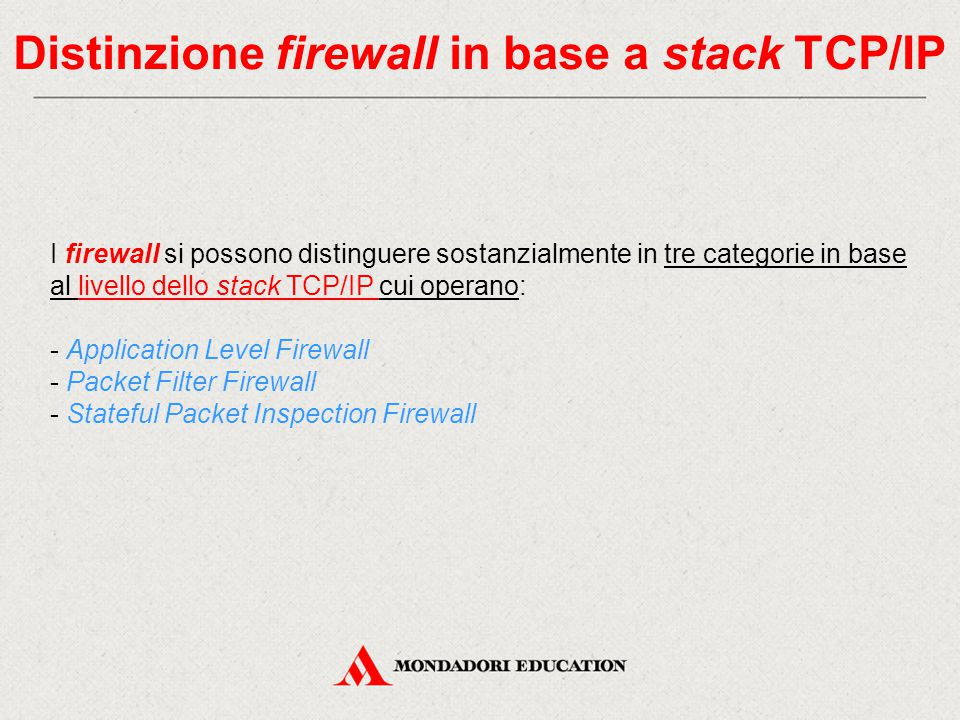Distinzione firewall in base a stack TCP/IP