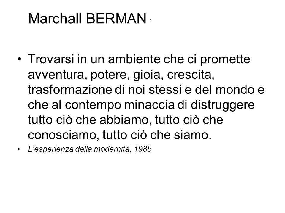 Marchall BERMAN :