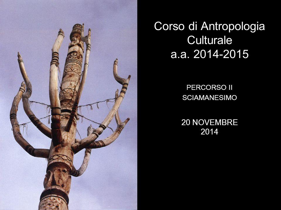 Corso di Antropologia Culturale a.a. 2014-2015