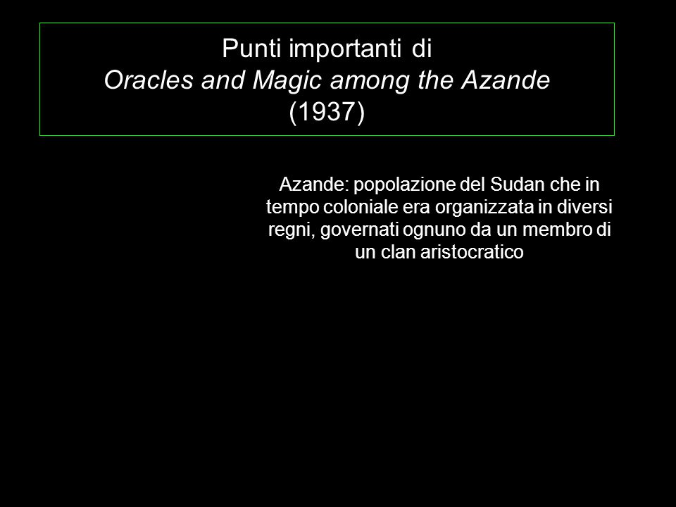Punti importanti di Oracles and Magic among the Azande (1937)