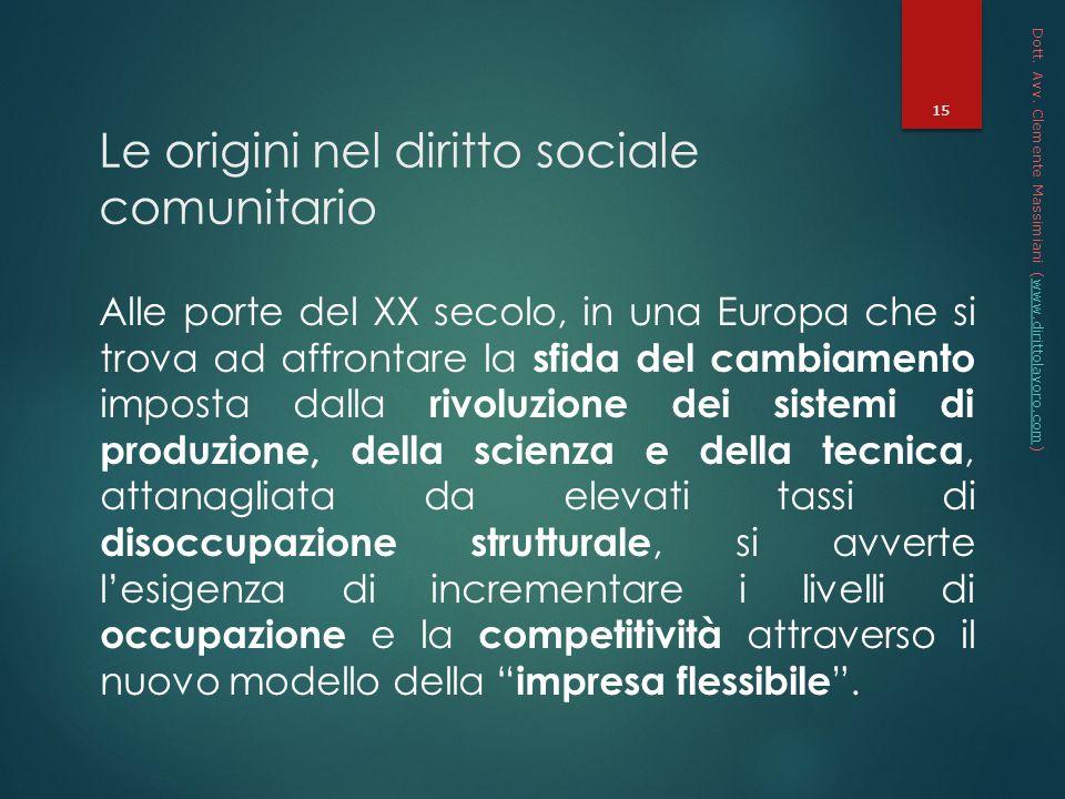 Le origini nel diritto sociale comunitario