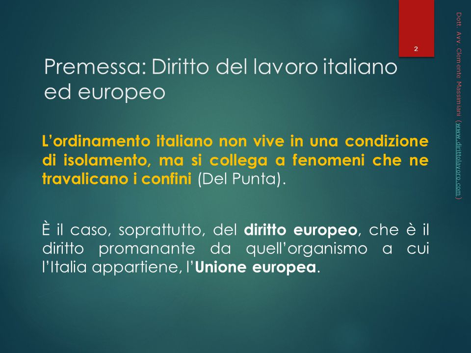 Premessa: Diritto del lavoro italiano ed europeo