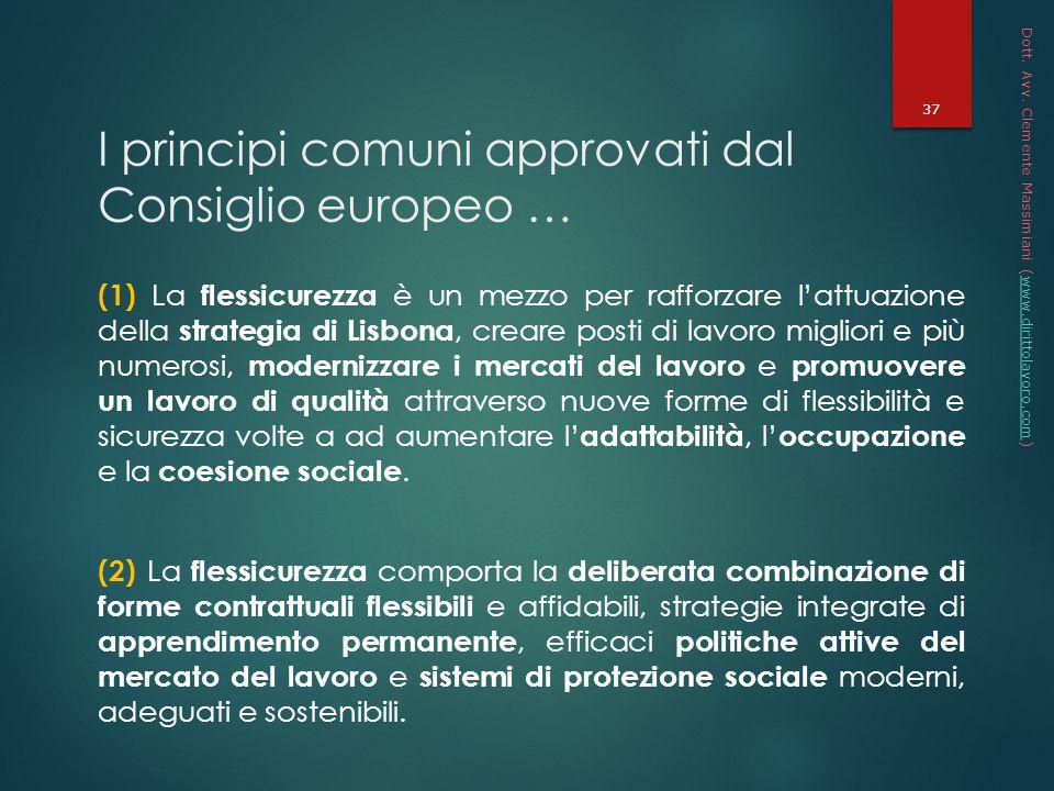 I principi comuni approvati dal Consiglio europeo …