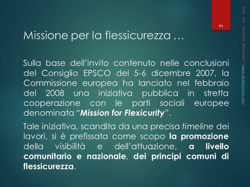 Missione per la flessicurezza …