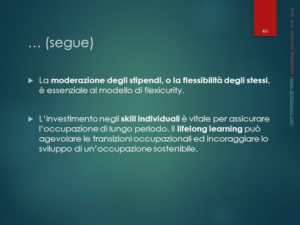 * 16/07/96. Dott. Avv. Clemente Massimiani (www.dirittolavoro.com) … (segue)