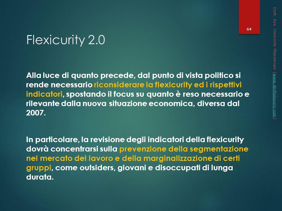 * 16/07/96. Dott. Avv. Clemente Massimiani (www.dirittolavoro.com) Flexicurity 2.0.