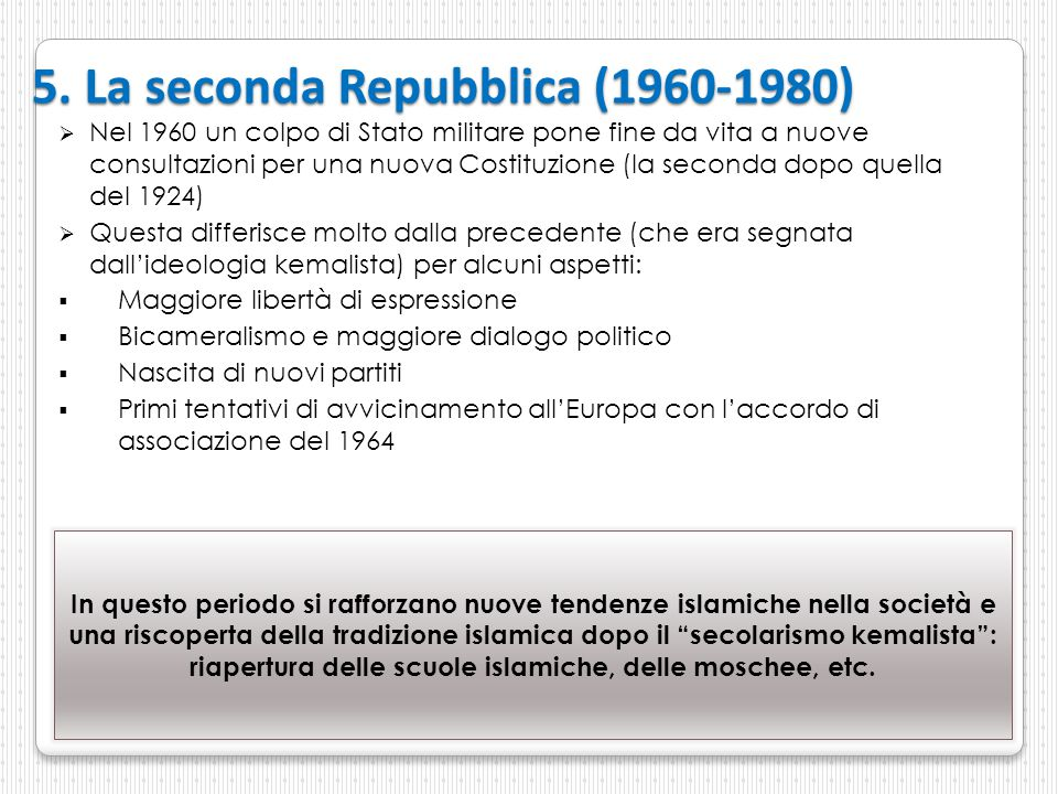 5. La seconda Repubblica (1960-1980)