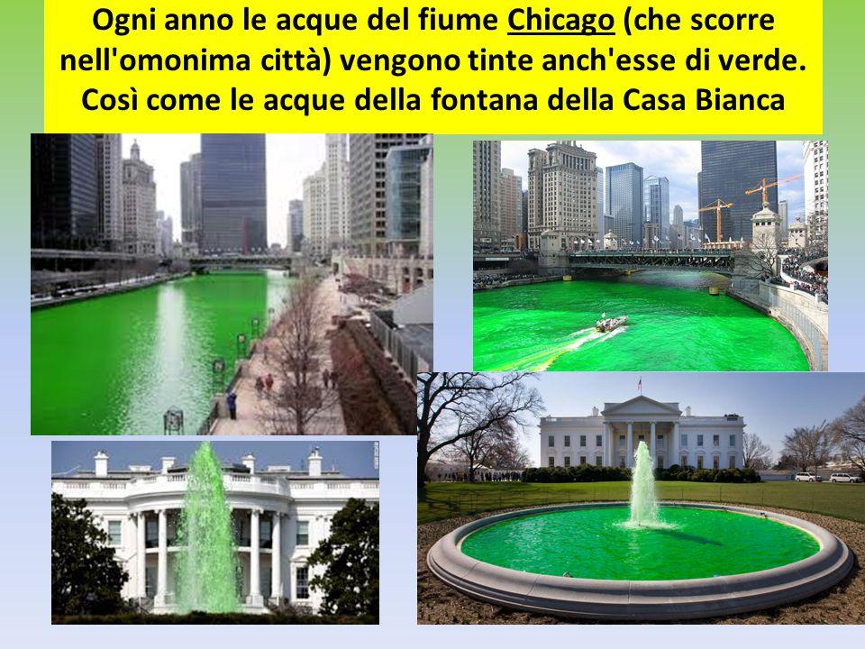 Ogni anno le acque del fiume Chicago (che scorre nell omonima città) vengono tinte anch esse di verde.