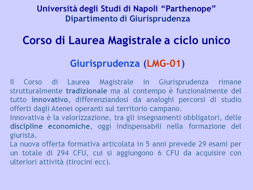 Corso di Laurea Magistrale a ciclo unico Giurisprudenza (LMG-01)