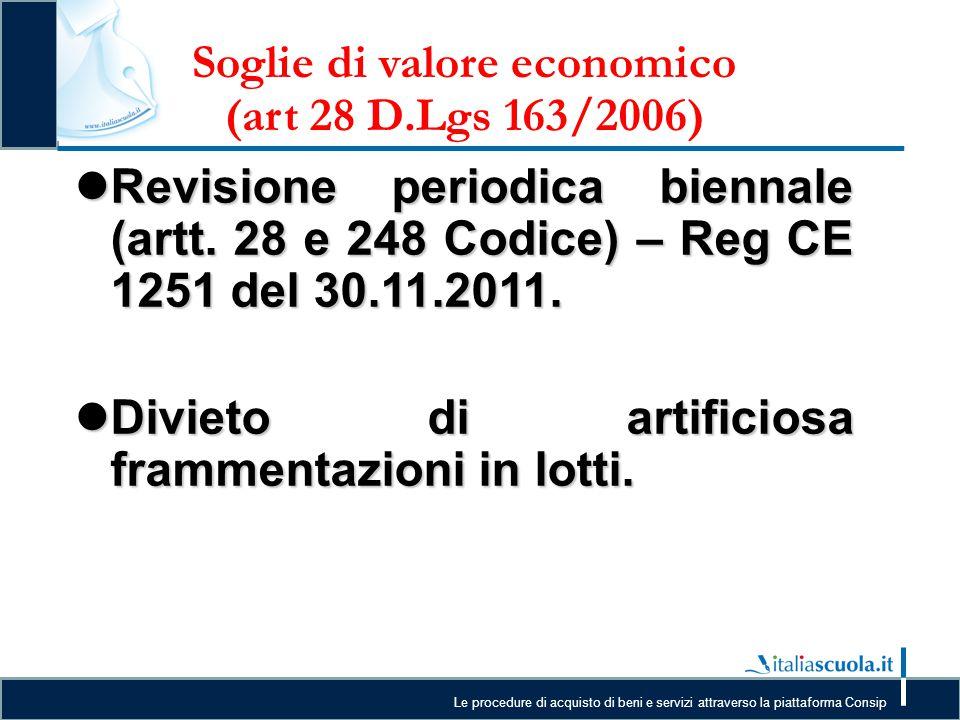 Soglie di valore economico (art 28 D.Lgs 163/2006)