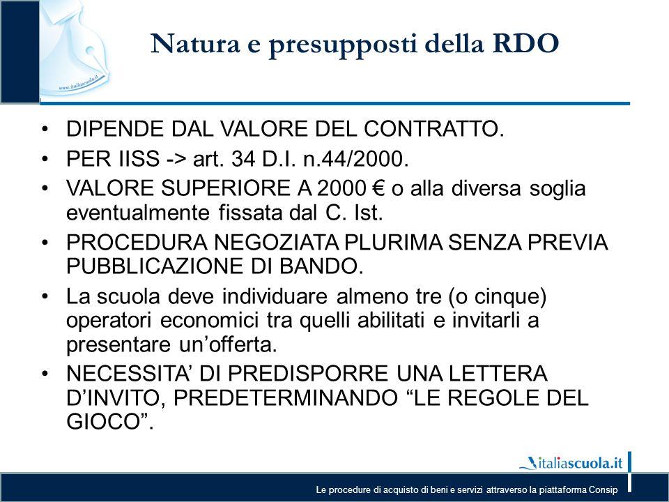 Natura e presupposti della RDO