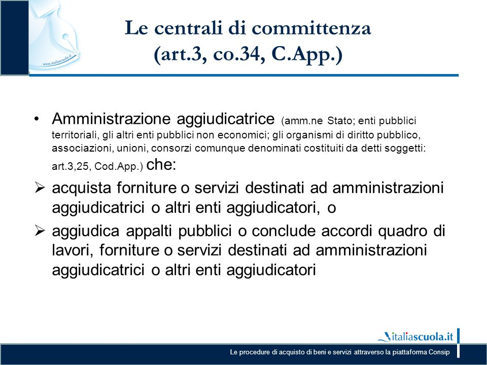 Le centrali di committenza (art.3, co.34, C.App.)