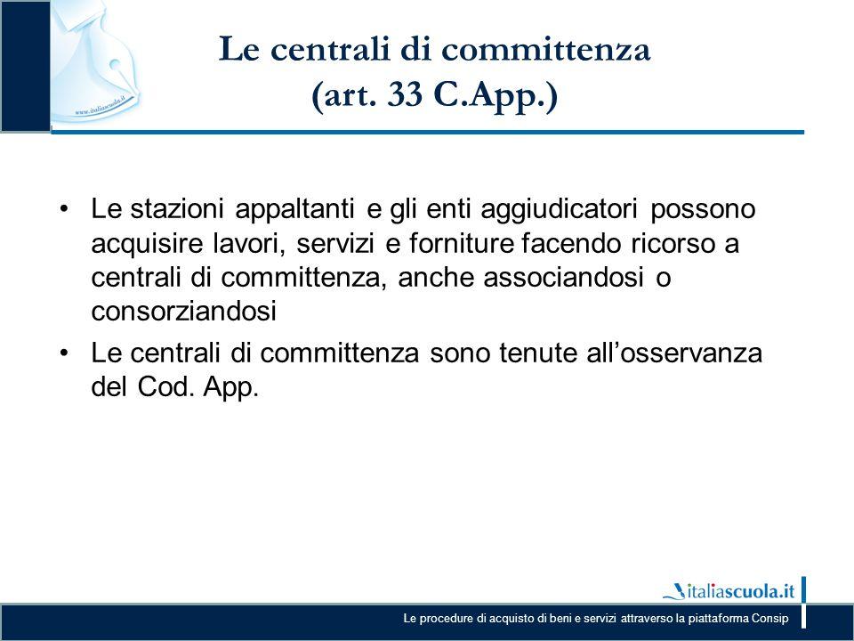 Le centrali di committenza (art. 33 C.App.)