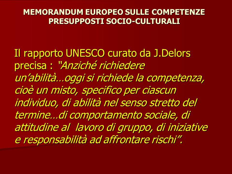 MEMORANDUM EUROPEO SULLE COMPETENZE PRESUPPOSTI SOCIO-CULTURALI
