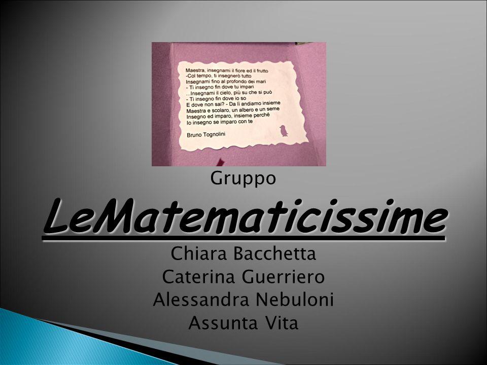 LeMatematicissime Gruppo Chiara Bacchetta Caterina Guerriero