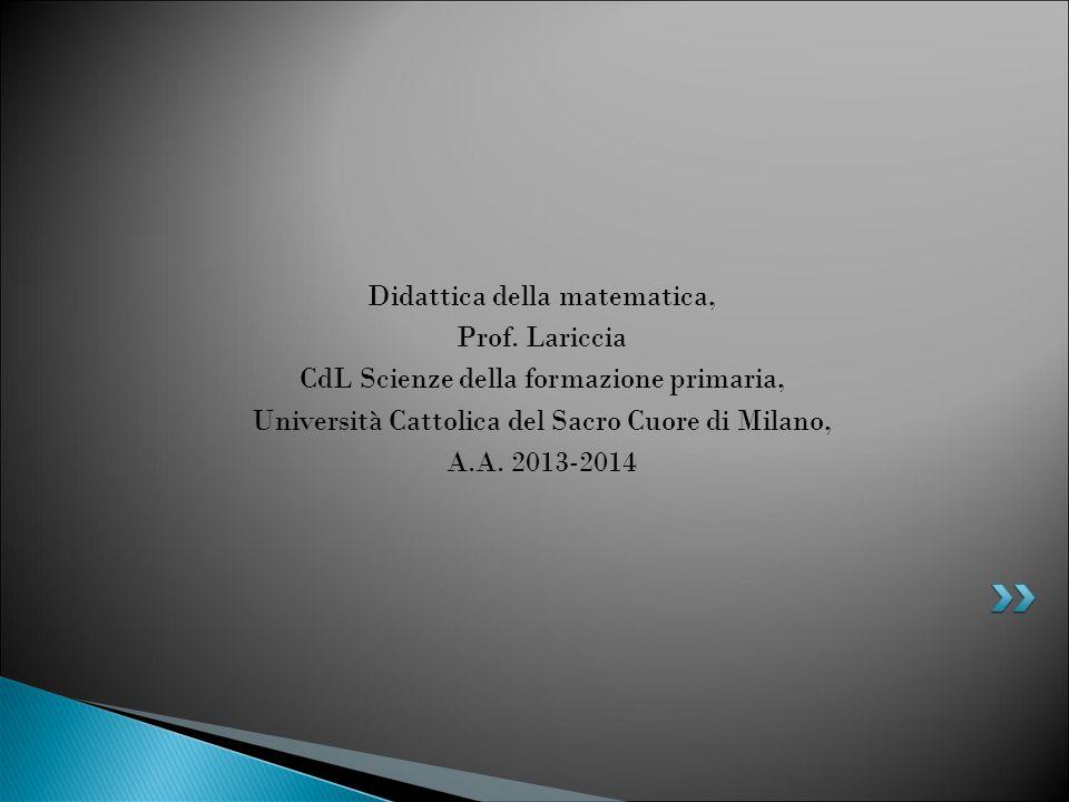 Didattica della matematica, Prof. Lariccia