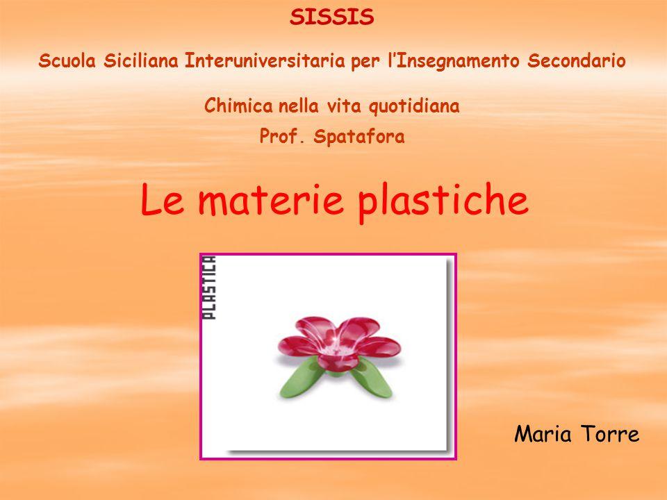 Le materie plastiche SISSIS Maria Torre