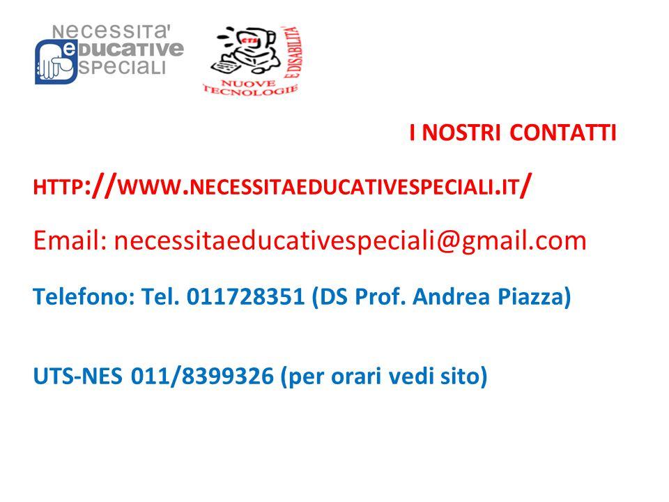 I NOSTRI CONTATTI http://www.necessitaeducativespeciali.it/ Email: necessitaeducativespeciali@gmail.com.