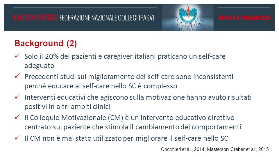 Background (2) Solo il 20% dei pazienti e caregiver italiani praticano un self-care adeguato.