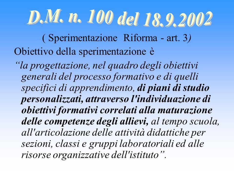 ( Sperimentazione Riforma - art. 3)