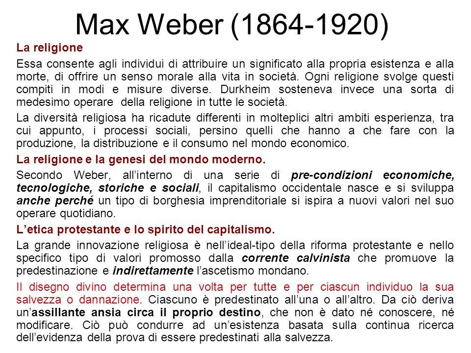 Max Weber (1864-1920) La religione